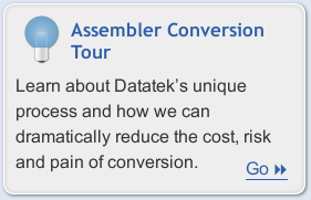 Learn more about Datatek's Automated Assembler Conversion Service